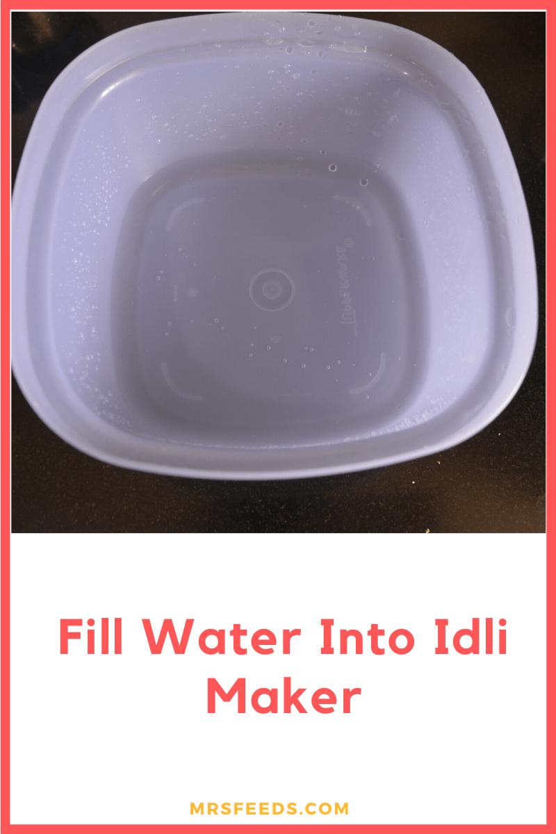 fill water into idli maker