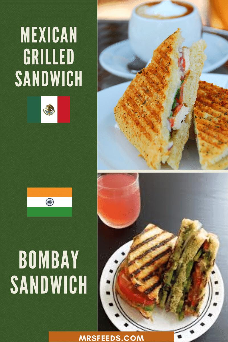 Mexican Grilled Sandwich Resembles Mumbai Sandwich