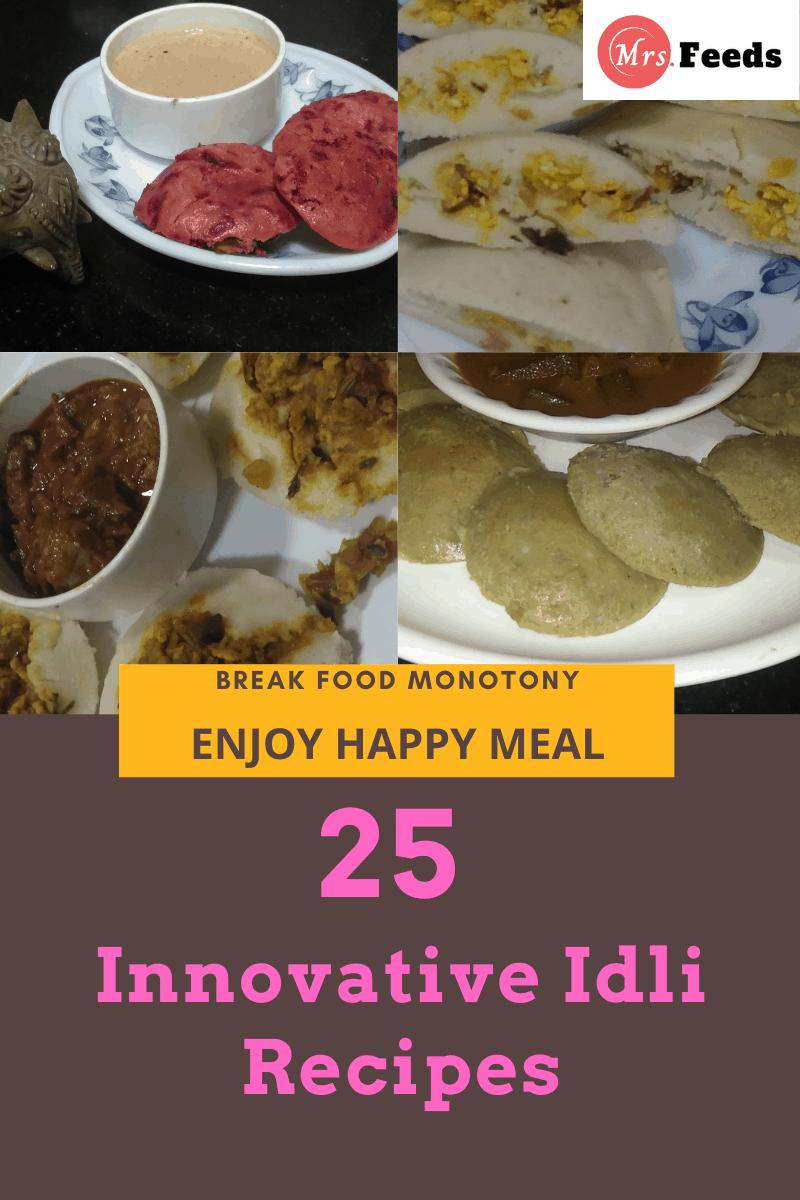 Innovative Idli Recipes