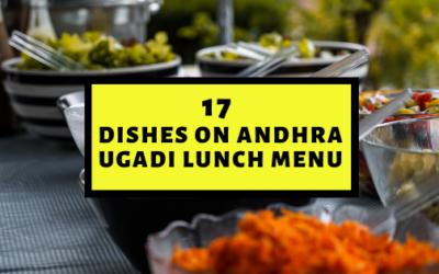 17 Inspiring Dishes for Ugadi Lunch Menu