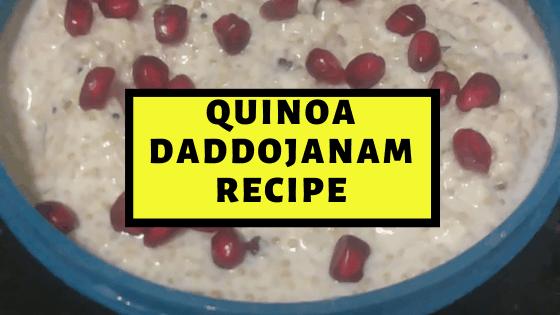 Super Cool Daddojanam with Quinoa