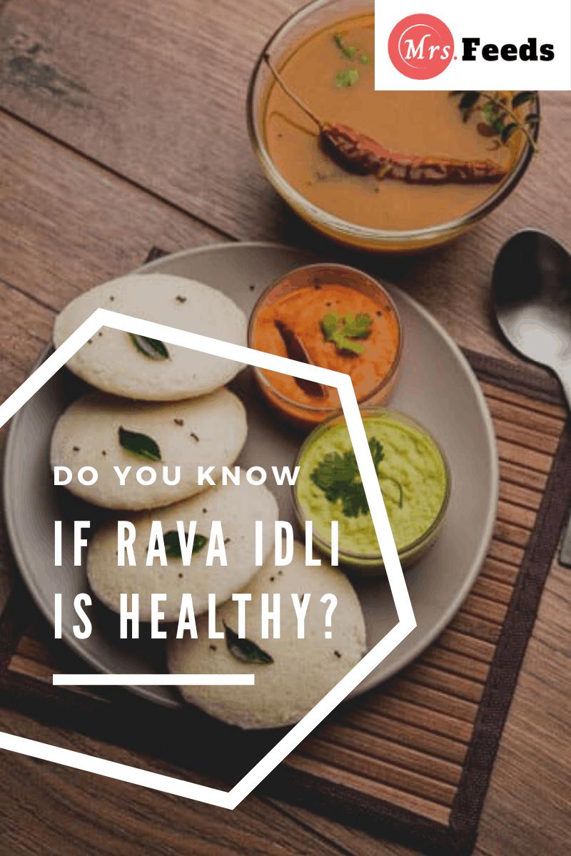 Is Rava idli healthy
